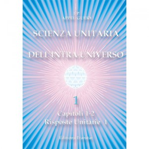 Scienza Unitaria dell'Intra-Universo 1