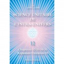 Unitary Science of the Intra-Universe 12