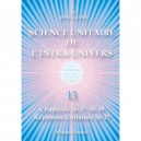 Unitary Science of the Intra-Universe 13